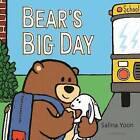 Bear's Big Day by Salina Yoon (Hardback, 2016)