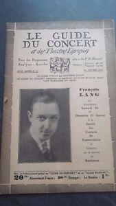 REVUE LE GUIDE DU CONCERT ET DES THEATRES LYRIQUES 1932 N°18 FRANCOIS LANG