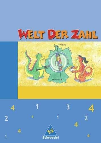 1 von 1 - Welt der Zahl 4. Schülerband. Hessen, Rheinland-Pfalz, Saarland. Neubearbeitung…