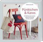Pünktchen & Karos von Eve Chloé (2013, Taschenbuch)
