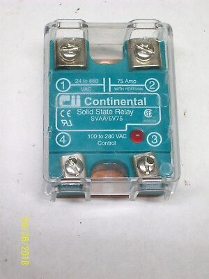 Lot of 3 Continental SVDA-6V75 Solid State Relays 4-32VDC Used With Warranty