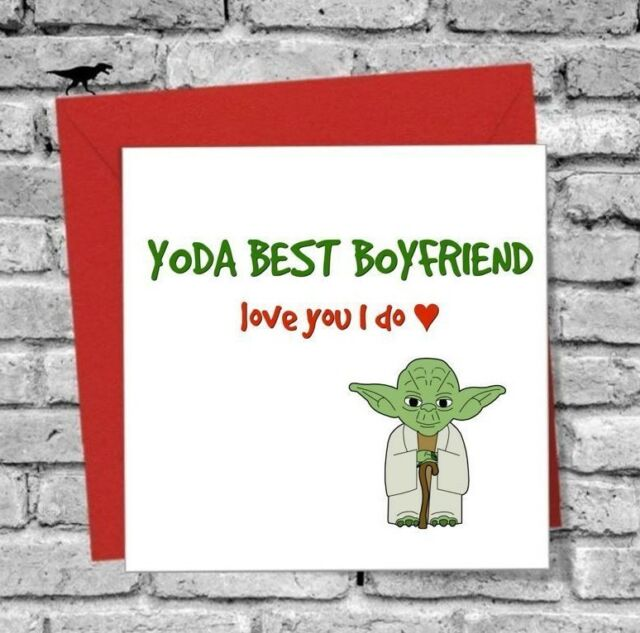 Greetings Card BOYFRIEND I Love You Funny Yoda Birthday