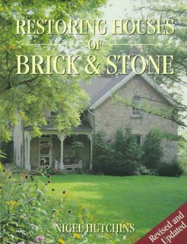 Restoring Houses of Brick and Stone
