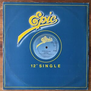 Fantasy-You-039-re-Too-Late-Epic-S-EPC-13-9500-1980-1st-UK-Press-45rpm-12-034-Vinyl