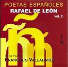 Poetas Espa€oles, Vol. 2: Rafael de Le¢n by Agust¡n Maruri/Francisco Valladares (CD, 2010, Discos Emec)