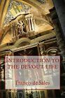 Introduction to the Devout Life by Saint Francis De Sales (Paperback, 2013)