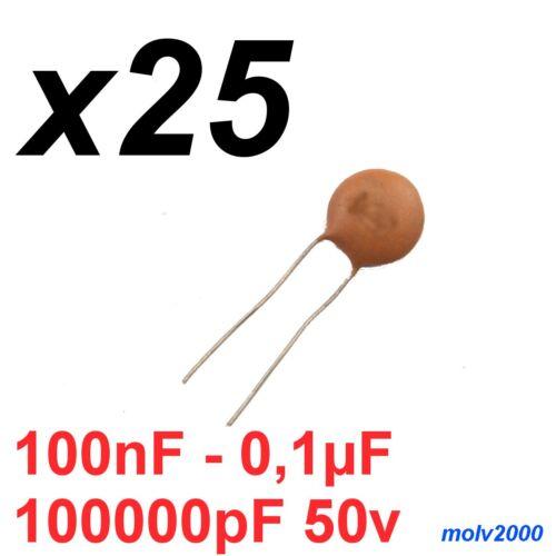 0,1uF 25x Condensateur Céramique 100nF Céramique Condensateur 100000pF 50V