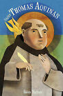 Saint Thomas Aquinas: Angel of the Schools by Ra'issa Maritain (Paperback / softback, 2009)