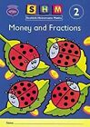 Scottish Heinemann Maths 2, Money and Fractions Activity Book (Single) by Pearson Education Limited (Paperback, 2000)