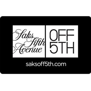 Saks Fifth Avenue OFF 5TH Gift Card - $25 $50 $100 or $200 - Email delivery