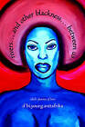 Riversa And Other Blacknessa Between Us: (Dub) Poems of Love by d'bi.young.anitafrika (Paperback, 2007)
