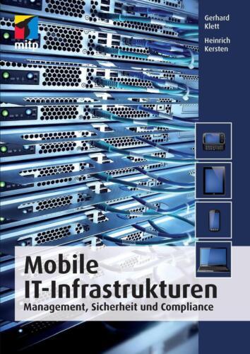1 von 1 - Mobile IT-Infrastrukturen von Heinrich Kersten und Gerhard Klett   Buch
