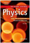 IB Study Guide: Physics by Tim Kirk (Paperback, 2008)