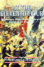 At the Eleventh Hour: Reflections, Hopes and Anxieties at the Closing of the Great War, 1918 by Hugh Cecil (Paperback, 1998)