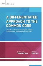 A Differentiated Approach to the Common Core : How Do I Help a Broad Range of...