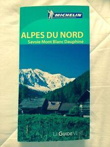 Guide-Vert-Michelin-ALPES-DU-NORD-Savoie-Mont-Blanc-Dauphine