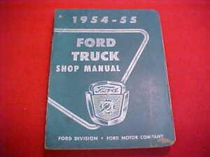 1954 1955 FORD TRUCK ORIGINAL SHOP SERVICE REPAIR MANUAL ...