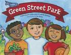 Green Street Park by Usccb Department of Justice Peace and Human Development (Paperback / softback, 2015)