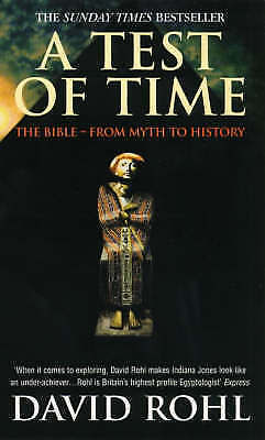 1 of 1 - Very Good, ATest of Time The Bible - from Myth to History by Rohl, David M. ( Au