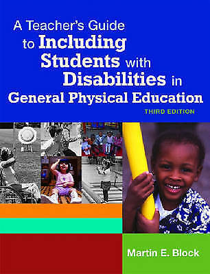 A Teacher's Guide to Including Students with Disabilites in General Physical Ed