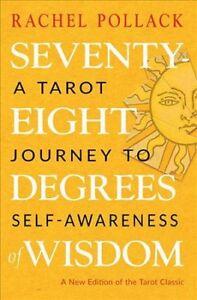 Seventy-eight-Degrees-of-Wisdom-A-Tarot-Journey-to-Self-awareness-Paperbac