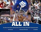 All In: The New York Giants Official 2011 Season & Super Bowl XLVI Commemorative by Skybox Press/Abrams (Hardback, 2012)