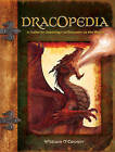 Dracopedia: A Guide to Drawing the Dragons of the World by William O'Connor (Hardback, 2009)