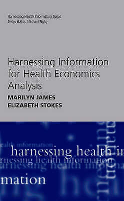 1 of 1 - Harnessing Information for Health Economics Analysis (Harnessing Health Informa