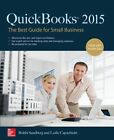 QuickBooks 2015: The Best Guide for Small Business by Bobbi Sandberg, Leslie Capachietti (Paperback, 2015)