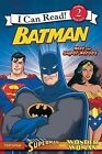 Batman: Meet the Super Heroes: with Superman and Wonder Woman by Michael Teitelbaum (Paperback, 2009)