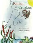 Batina & Croakus by Diane Packard (Paperback, 2013)