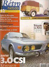 RETRO HEBDO 47 BMW 3.0 CSI 1973 SIMCA 8 CAMIONNETTE 1948 MOTEUR KNIGHT TRICYCLE