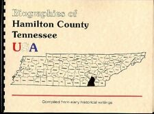 TN Hamilton County Tennessee Biography Chattanooga 1887 Goodspeed New Reprint