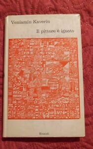 Kaverin-Veniamin-034-Il-pittore-e-ignoto-034-Einaudi-1966