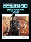 Durango - Tome 3 Piège pour un tueur - EO (1983) - Swolfs