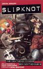 Slipknot: Inside the Sickness, Behind the Masks by Jason Arnopp (Paperback, 2001)