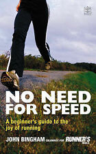 No Need for Speed: A Beginner's Guide to the World of Running-ExLibrary