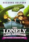 The Lonely Lake Monster by Suzanne Selfors (Paperback / softback, 2014)