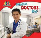 What Do Doctors Do? by Amy Rogers (Hardback, 2015)