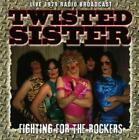 Fighting for the Rockers von Twisted Sister (2016)