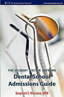 Student Doctor Network Dental School Admissions Guide by Gurpreet S Khurana (Paperback / softback, 2011)