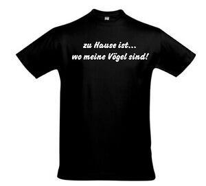 T-Shirt-Vogelshirt-Vogel-Shirt-Vogeldruck-Spruch-zu-Hause-Voegel-vers-Farben