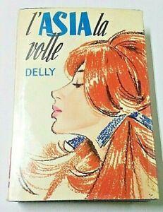 L-039-ASIA-LA-VOLLE-BY-DELLY-I-ROMANZI-DELLA-ROSA-SALANI-EDITORE-1974-VINTAGE