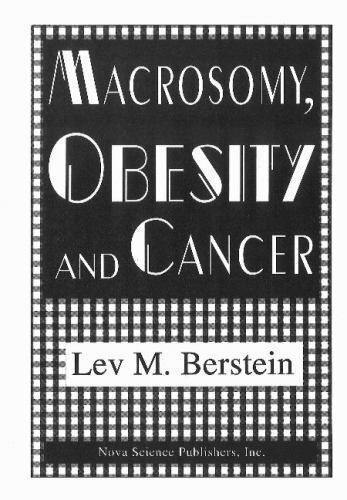 Macrosomy, Obesity and Cancer, Hardcover by Berstein, Lev M., M.D., Ph.D., Br...