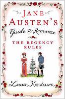 Jane Austen's Guide to Romance: The Regency Rules, Lauren Henderson