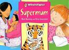 Supermum: A Book About Mothers by Brita Granstrom, Mick Manning (Paperback, 2004)