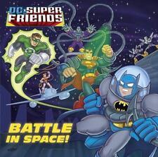 Battle in Space! (DC Super Friends) (Glow-in-the-Dark Pictureback)