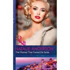 The Mistress That Tamed De Santis (The Throne of San Felipe, Book 2) by Natalie Anderson (Paperback, 2016)