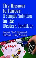 Book, THE ANSWER TO CANCER: A SIMPLE SOLUTION FOR THE WESTERN CONDITION
