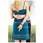 The Almost Truth by Eileen Cook (2012, Hardcover)